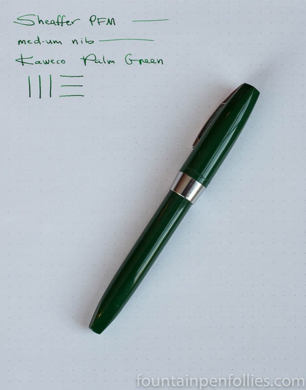 Sheaffer PFM with Kaweco Palm Green ink